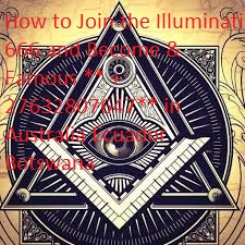 +27632807647 The Mysterious \Order Of The Odd Fellows\ TO JOIN ILLUMINATI SOCIETY in Utah, New Mexico, Manchester, Birmingham,