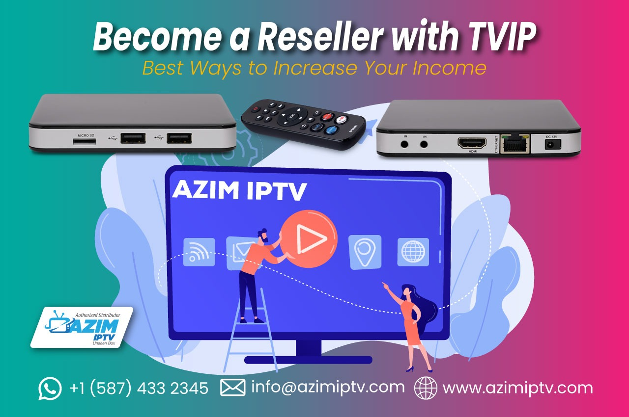 Start your own TVIP box reselling business