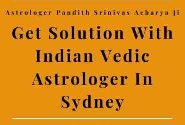 Want To Get In Touch With Indian Astrologer In Sydney?