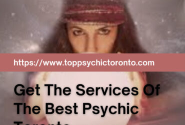 Get The Services Of The Best Psychic Toronto