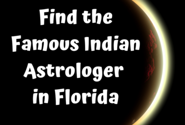 Get In Touch With The Best Indian Astrologer In Florida
