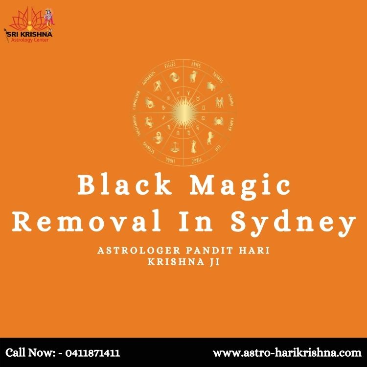 Get In Contact With The Famous Indian Astrologer For Black Magic Removal In Sydney