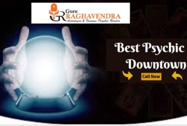 Acquire the Knowledge from the Best Psychic in Downtown